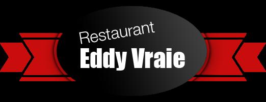 Restaurant Eddy Vraie - Restaurant